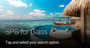 Starwood Introduces SPG App for Google Glass