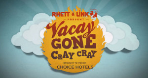 Choice Hotels Launches #VacayGoneCrayCray Campaign